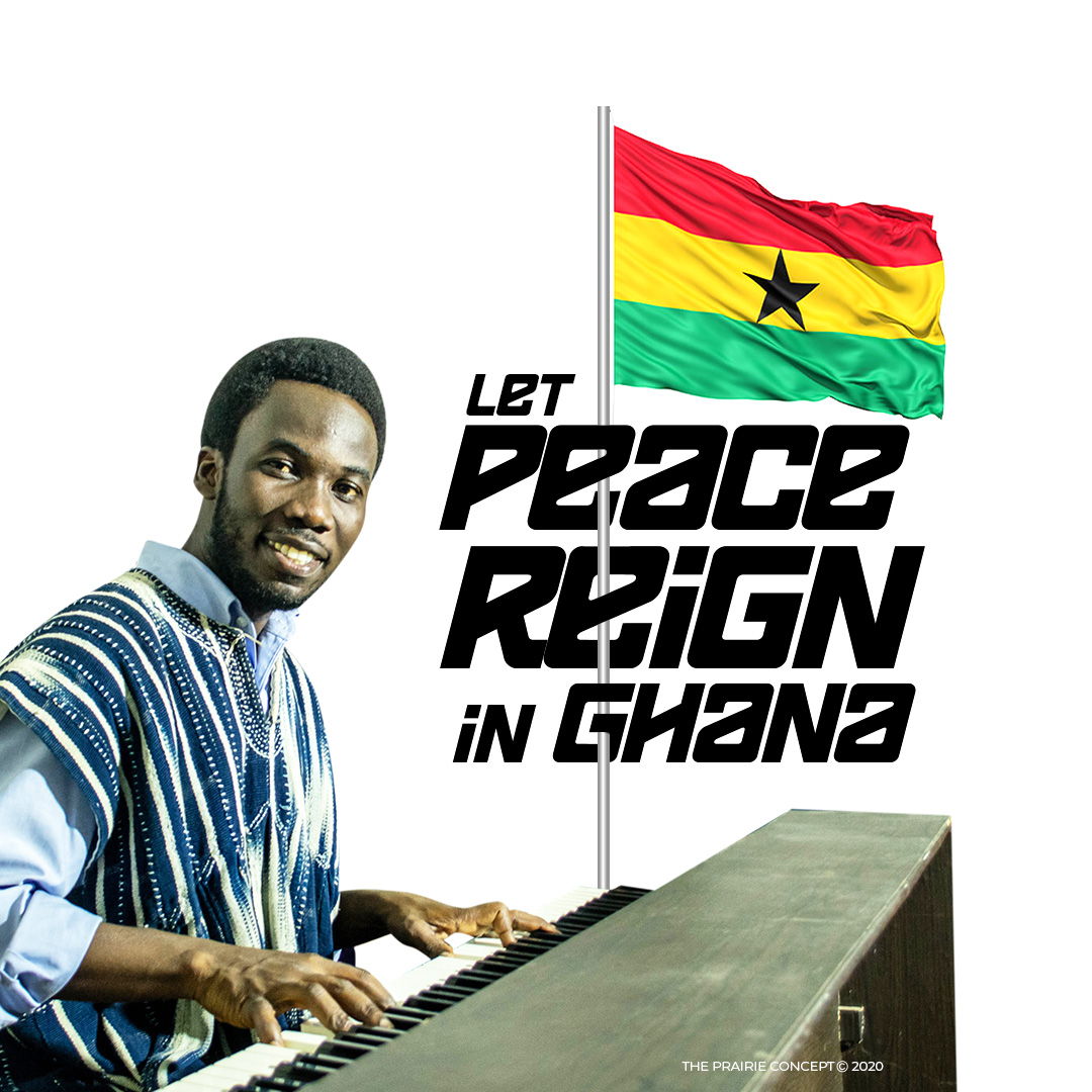 Let peace reign in Ghana by Kobby Prairie